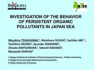 INVESTIGATION OF THE BEHAVIOR OF PERSISTENT ORGANIC POLLUTANTS IN JAPAN SEA