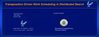 Transposition Driven Work Scheduling in Distributed Search