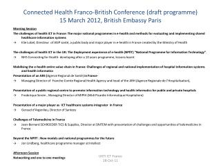 Connected Health Franco-British Conference (draft programme)  15 March 2012, British Embassy Paris