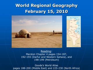 World Regional Geography February 15, 2010