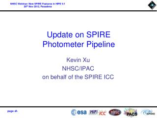 Update on SPIRE Photometer Pipeline