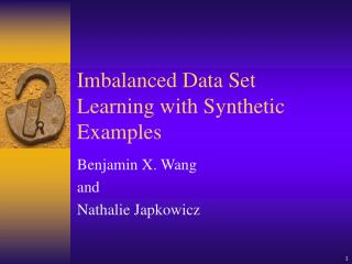 Imbalanced Data Set Learning with Synthetic Examples