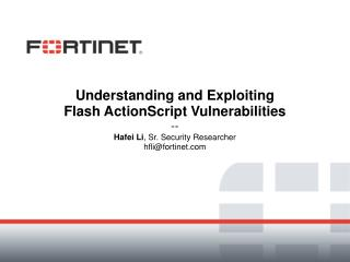 Understanding and Exploiting  Flash ActionScript Vulnerabilities --