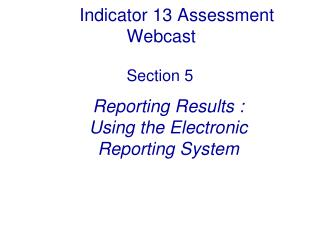 Indicator 13 Assessment Webcast