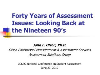 Forty Years of Assessment Issues: Looking Back at the Nineteen 90's
