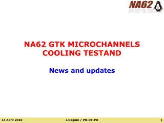 NA62 GTK MICROCHANNELS COOLING TESTAND