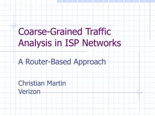 Coarse-Grained Traffic Analysis in ISP Networks