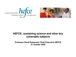 HEFCE: sustaining science and other key vulnerable subjects