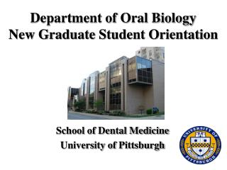 Department of Oral Biology  New Graduate Student Orientation