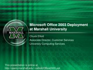 Microsoft Office 2003 Deployment at Marshall University