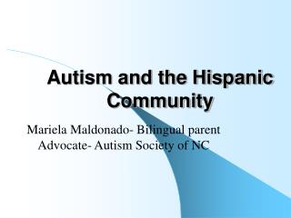 Autism and the Hispanic Community