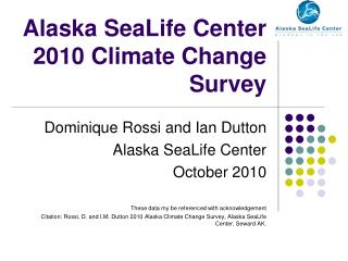 Alaska SeaLife Center 2010 Climate Change Survey