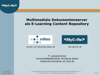 Multimediale Dokumentenserver als E-Learning Content Repository
