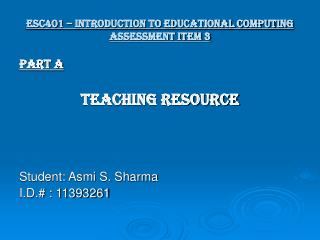 ESC401 – Introduction to Educational Computing Assessment item 3