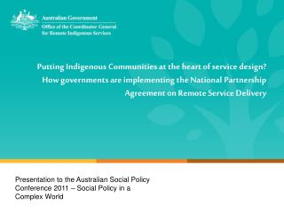 Presentation to the Australian Social Policy Conference 2011 – Social Policy in a Complex World