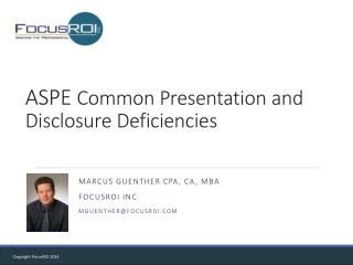 ASPE  Common Presentation and Disclosure Deficiencies