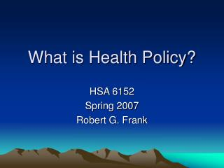 What is Health Policy?