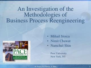 An Investigation of the Methodologies of  Business Process Reengineering