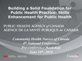 Building a Solid Foundation for Public Health Practice: Skills Enhancement for Public Health