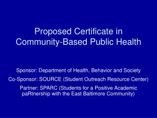 Proposed Certificate in Community-Based Public Health