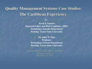 Quality Management Systems Case Studies:  The Caribbean Experience.