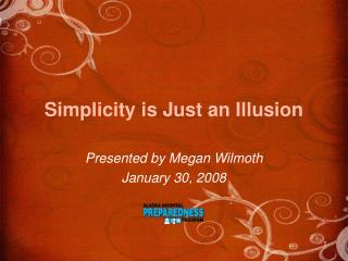Simplicity is Just an Illusion