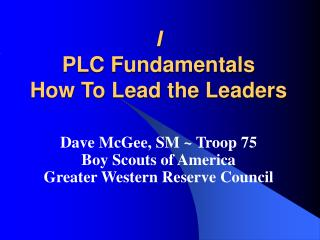 I PLC Fundamentals How To Lead the Leaders