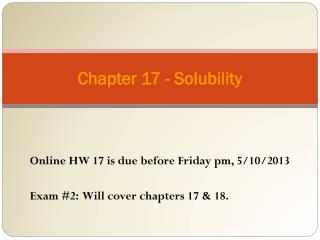 Chapter 17 - Solubility