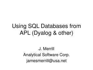 Using SQL Databases from APL (Dyalog & other)