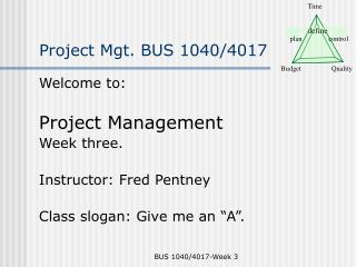 Project Mgt. BUS 1040/4017