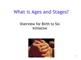 What is Ages and Stages?