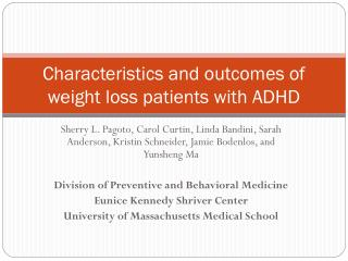 Characteristics and outcomes of weight loss patients with ADHD