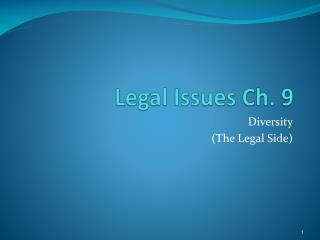 Legal Issues Ch. 9