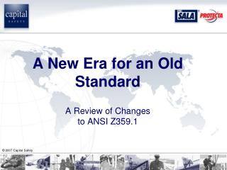 A New Era for an Old Standard A Review of Changes  to ANSI Z359.1