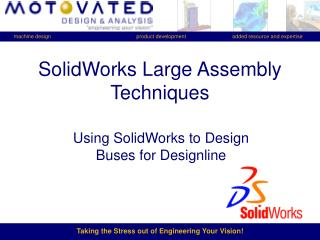 SolidWorks Large Assembly Techniques