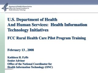 U.S. Department of Health And Human Services:  Health Information Technology Initiatives