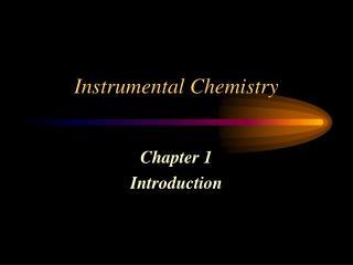 Instrumental Chemistry