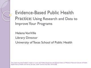 Evidence-Based Public Health Practice:  Using Research and Data to Improve Your Programs