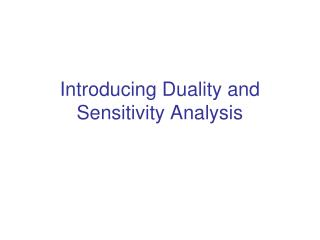 Introducing Duality and Sensitivity Analysis