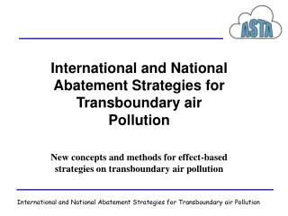 International and National Abatement Strategies for Transboundary air Pollution