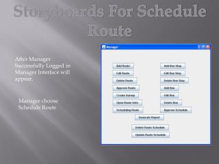 Storyboards For Schedule Route