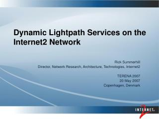 Dynamic Lightpath Services on the Internet2 Network
