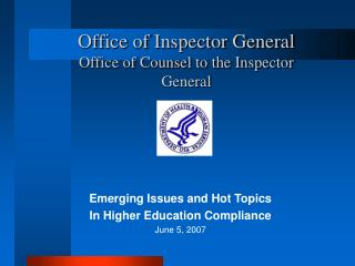 Office of Inspector General Office of Counsel to the Inspector General