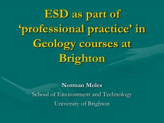 ESD as part of 'professional practice' in Geology courses at Brighton