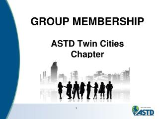 GROUP MEMBERSHIP ASTD Twin Cities Chapter