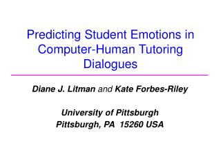 Predicting Student Emotions in Computer-Human Tutoring Dialogues