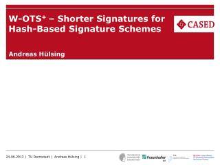W-OTS +  – Shorter Signatures for Hash-Based Signature Schemes