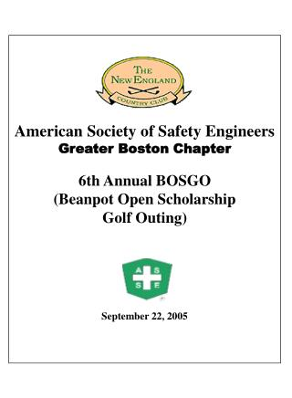 American Society of Safety Engineers Greater Boston Chapter 6th Annual BOSGO