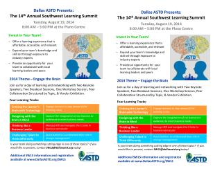 Dallas ASTD Presents: The 14 th  Annual Southwest Learning Summit Tuesday, August 19, 2014