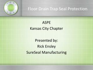 Floor Drain Trap Seal Protection